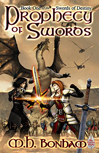 Prophecy of Swords (Swords of Destiny Book 1)