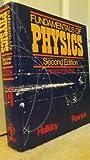 Fundamentals of Physics, Robert E. Resnick and David Halliday, 0471827681