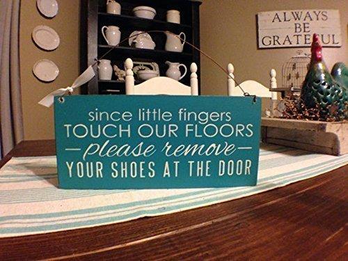 Hand Painted Doors (Door Sign, Since Little Fingers Touch Our Floor, Please Remove Shoes, Front Door Sign, Door Plaque, Wood Hand Painted Sign, Country Primitive Rustic Decor)