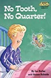No Tooth, No Quarter!, Susan Schade, 0394949560