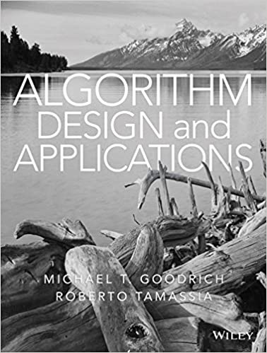 Algorithm design and applications 1 michael t goodrich roberto algorithm design and applications 1 michael t goodrich roberto tamassia ebook amazon fandeluxe Gallery