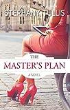 The Master's Plan, A Novel (Miracle Circle Book 1)
