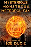 img - for Mysterious, Monstrous, Metropolitan (DLP Anthology) (Volume 2) book / textbook / text book