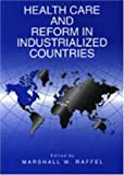 Health Care and Reform in Industrialized Countries 9780271016207