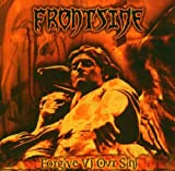 Forgive Us Our Sins by Frontside (2004-08-17)