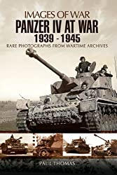Panzer IV at War 1939 - 1945 (Images of War)