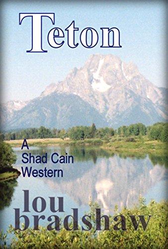 Teton (Shad Cain Book 7)