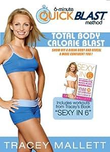 Tracey Mallett's 6 Minute Quick Blast Method-Total Body Calorie Blast