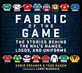 Fabric of the Game: The Stories Behind the NHL's