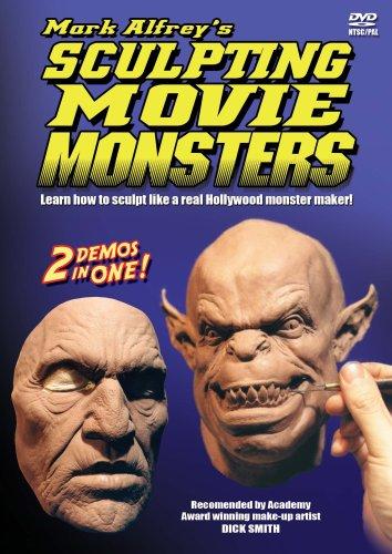 Mark Alfrey's Sculpting Movie Monsters ()