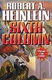 Sixth Column, Robert A. Heinlein, 1451637705