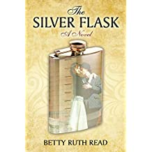 The Silver Flask: A Novel