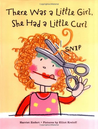 There Was a Little Girl, She Had a Little Curl (There Was A Girl With A Curl)