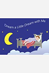 Dream a Little Dream with Me Kindle Edition