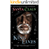 Santa Claus: The King of the Elves