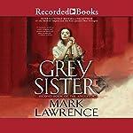 Grey Sister | Mark Lawrence