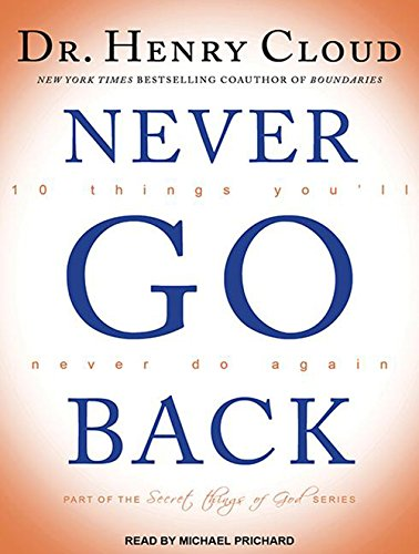 Never Go Back: 10 Things Youll Never Do Again