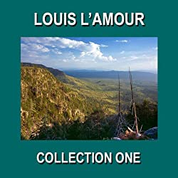 Louis L'Amour Collection One
