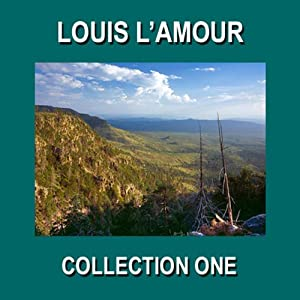 Louis L'Amour Collection One Audiobook