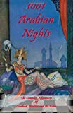 1001 Arabian Nights - the Complete Adventures of Sindbad, Aladdin and Ali Baba - Special Edition, Anonymous, 1934255203