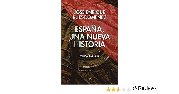 España, una nueva historia edición ampliada . ENSAYO Y BIOGRAFIA ...