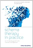 Schema Therapy in Practice, Arnoud Arntz and David P. Bernstein, 1119962854