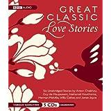 Great Classic Love Stories: Unabridged Stories