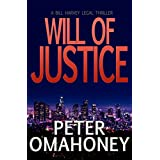 Will of Justice: A Legal Thriller (Bill Harvey Book 1)