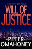 Will of Justice: A Legal Thriller (Bill Harvey Book 1) by  Peter O'Mahoney in stock, buy online here