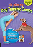 10-Minute Dog Training Games: Quick and Creative