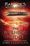 img - for The Burning Bridge (The Ranger's Apprentice, Book 2) book / textbook / text book