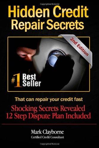 Hidden Credit Repair Secrets: 2nd (second) Edition pdf