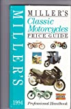 Miller's Classic Motorcycle Price Guide, 1994, , 1857323025