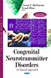 img - for Congenital Neurotransmitter Disorders: A Clinical Approach book / textbook / text book