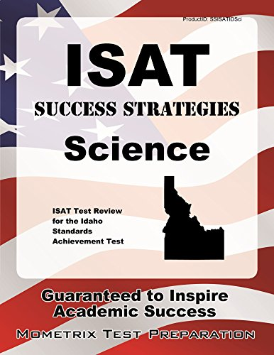 ISAT Success Strategies Science Study Guide: ISAT Test Review for the Idaho Standards Achievement Test