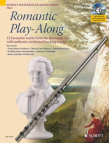 Romantic Play-Along For Flute: Twelve Favorite Works From The Romantic Era With A CD Of Performances & Backing Tracks