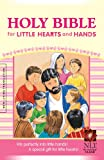 Holy Bible for Little Hearts and Hands NLT, , 1414331819