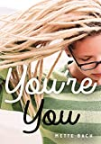 You're You (Lorimer Real Love)