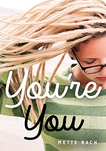 You're You (Lorimer Real Love) by James Lorimer & Company Ltd., Publishers