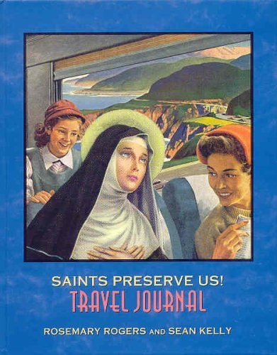 Saints Preserve Us! Travel Journal