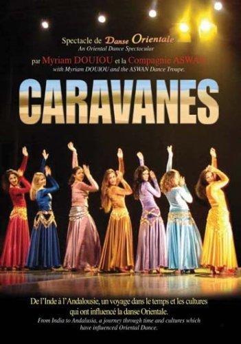 Caravanes : spectacle de danse orientale  