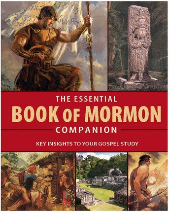 Essential Book of Mormon Companion Key Insights to Your Gospel Study: Main Themes, Prominent People, Key Concepts about the Savior, and More -  Kathryn B. Jenkins, Study Guide, Hardcover