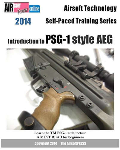 Airsoft Technology Self-Paced Training Series Introduction to PSG-1 style (Airsoft Series)