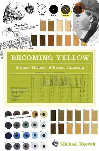 Download Becoming Yellow: A Short History of Racial Thinking Pdf