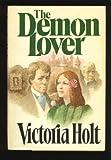 The Demon Lover, Victoria Holt, 0385182228