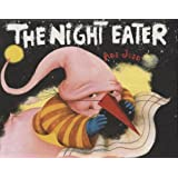 The Night Eater (Ezra Jack Keats New Illustrator Award)