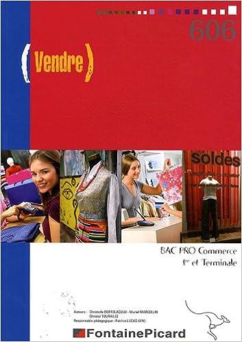 Livres gratuits Vendre 1e et Tle Bac pro Commerce pdf ebook