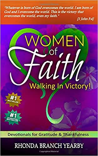 Women Of Faith Walking In Victory: Devotionals for Gratitude & Thankfulness