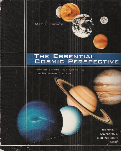 The Essential Cosmic Perspective: Media Update - Custom Edition for Astro 10 Los Medanos College with 2 CDs (Taken From: