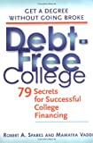 Debt-Free College, Robert A. Sparks and Mamantha Vaddi, 0399528652
